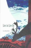Cover of: Lies to Live by | Lois Beardslee
