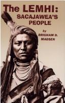 Cover of: The Lemhi | Brigham D. Madsen