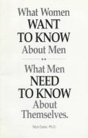 Cover of: What Women Want to Know About Men | Nick Durso