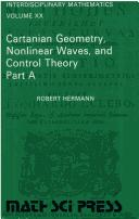 Cartanian geometry, nonlinear waves, and control theory by Hermann, Robert