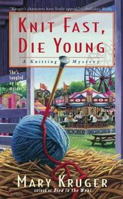 Cover of: Knit Fast, Die Young | Mary Kruger