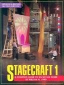 Cover of: Stagecraft 1 | William H. Lord