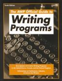 Cover of: The AWP official guide to writing programs | edited by D.W. Fenza ... [et al.]