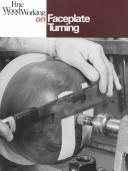 Cover of: Faceplate Turning (Fine Woodworking On)