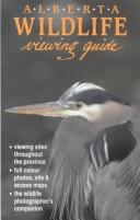 Cover of: Alberta Wildlife Viewing Guide | Alaskakrafts