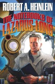 Cover of: The Notebooks of Lazarus Long