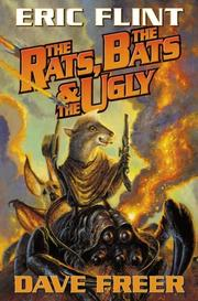 Cover of: The rats, the bats & the ugly