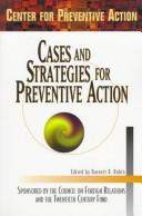 Cover of: Cases and Strategies for Preventive Action | N. Y.) Center for Preventive Action Conference 1996 (New York