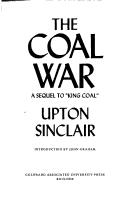 "Cover of: The coal war: A Sequel to ""King Coal"""