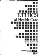 Cover of: Ethics of Healthcare