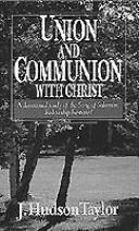 Cover of: Union and Communion With Christ
