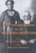 Cover of: African Americans on the Western Frontier |