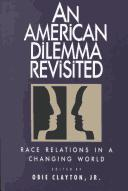 Cover of: An American dilemma revisited |
