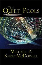 Cover of: The Quiet Pools | Michael Kube-McDowell