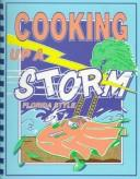 Cover of: Cooking up a storm, Florida style. |