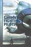 Cover of: Canada's fighting pilots