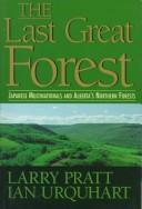 Cover of: The Last great forest