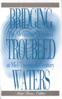 Cover of: Bridging Troubled Waters | Paul Toews