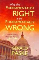 Cover of: Why the Fundamentalist Right is so Fundamentally Wrong