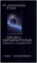 Cover of: Planning for seven generations