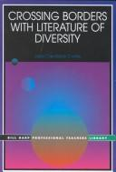Cover of: Crossing Borders With Literature of Diversity (The Bill Harp Professional Teacher's Library)