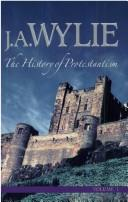 Cover of: The History of Protestantism - Set | J. A. Wylie