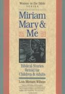 Cover of: Miriam, Mary and Me