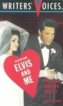 Cover of: Selected from Elvis and Me (Writers Voices)