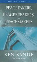 Cover of: Peacefakers Peacebreakers and Peacemakers Parables