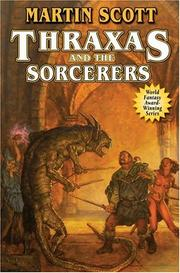 Cover of: Thraxas and the sorcerers | Scott, Martin