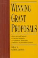 Cover of: Winning Grant Proposals