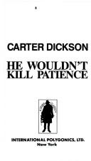 Cover of: He Wouldn't Kill Patience