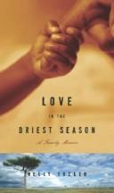 Cover of: Love in the Driest Season
