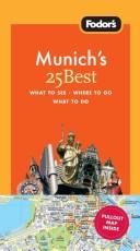Cover of: Fodor's Munich's 25 Best, 4th Edition (25 Best) | Fodor's