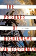 Cover of: The Prisoner of Guantanamo (Vintage Crime/Black Lizard)