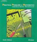 Cover of: Practical Problems in Mathematics for Electronic Technicians, 6E (Delmar's Practical Problems in Mathematics Series)