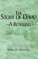 Cover of: The Story of David- A Retelling