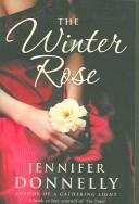 Cover of: Winter Rose, The