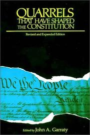Cover of: Quarrels That Have Shaped the Constitution | John Arthur Garraty