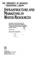 Cover of: Infrastructure and Marketing in Water Resources
