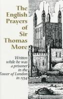 Cover of: English Prayers and Treatise on the Holy Eucharist by Sir Thomas More