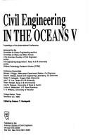 Cover of: Civil Engineering in the Oceans V