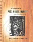 Cover of: Passionate journey: a novel in 165 woodcuts