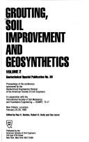 Cover of: Grouting, Soil Improvement and Geosynthetics | Roy H. Borden