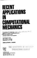 Cover of: Recent Applications in Computational Mechanics