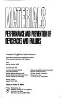 Cover of: Materials: Performance and Prevention of Deficiencies and Failures