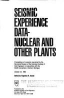 Cover of: Seismic Experience Data - Nuclear and Other Plants