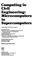 Cover of: Computing in Civil Engineering: Microcomputers to Supercomputers