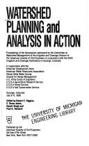 Cover of: Watershed Planning and Analysis in Action | Robert E. Riggins