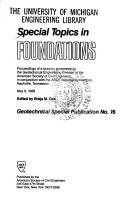 Cover of: Special Topics in Foundations: Proceedings of a Session (Geotechnical Special Publication, No. 16)
